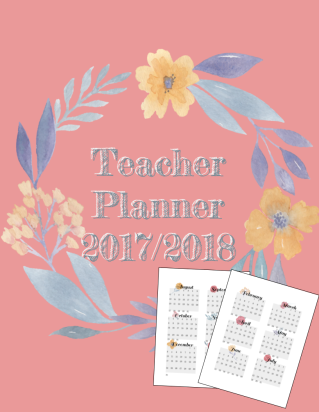 Teacher Binder - 20172018 - Floral